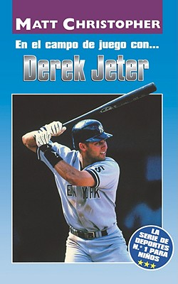 En El Campo de Juego Con. Derek Jeter (on the Field With. Derek Jeter) = On the Field With. Derek Jeter