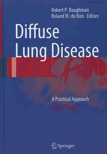 Diffuse Lung Disease By Baughman, Robert P. (EDT)/ Du Bois, Roland (EDT)